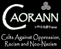 Celts Against Oppression, Racism and Neo-Nazism